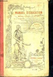 Manuel D'Education Morale Civique Et Sociale - Cours Moyen Et Superieur. - Couverture - Format classique