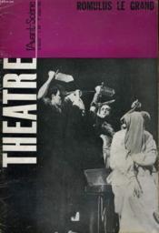 L'Avant-Scene - Theatre N° 319 - Une Oeuvre Antitragique, Par Georges Wilson - Romulus Le Grand, Fredrich Diireenmatt, J. P. Porret - Couverture - Format classique
