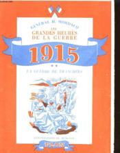 Les Grandes Heures De La Guerre - 1915 - La Guerre De Tranchees - Couverture - Format classique