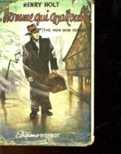 L'Homme Qui Avait Oublie - The Man Who Forgot - Couverture - Format classique