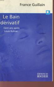 Le bain derivatif - Couverture - Format classique