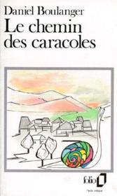 Le chemin des caracoles - Couverture - Format classique