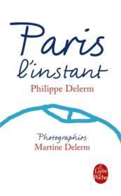 Paris, l'instant (nouvelle edition) - Couverture - Format classique