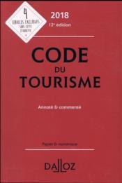 Code du tourisme annoté et commenté (édition 2018) - Couverture - Format classique