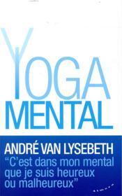 Le yoga mental - Couverture - Format classique