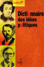 Dictionnaire Des Idees Politiques - 1ere Ed. - Couverture - Format classique