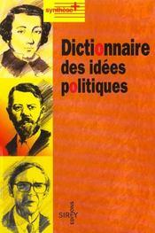 Dictionnaire Des Idees Politiques - 1ere Ed. - Intérieur - Format classique
