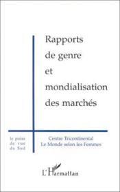 Rapports De Genre Et Mondialisation Des Marches - Couverture - Format classique