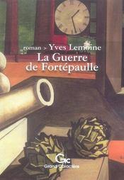 La Guerre De Fortepaulle - Intérieur - Format classique