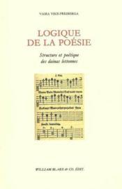 Logique de la poesie - structure et poetique des dainas lettonnes - Couverture - Format classique