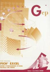 Fich'Excel. Guide D'Utilisation D'Excel. Versions Xp/2000. Fiches Ressources. 2e Edition - Couverture - Format classique