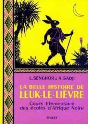 La belle histoire de leuk-le-lievre ce - Couverture - Format classique