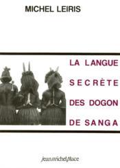 La langue secrète des dogon de Sanga - Couverture - Format classique