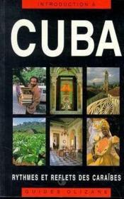 Cuba, Rythmes Et Reflets Des Caraibes - Couverture - Format classique