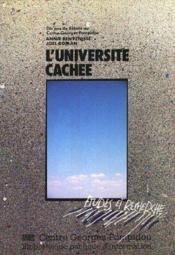 Universite cachee (l'). dix ans de debats au centre pompidou - Couverture - Format classique