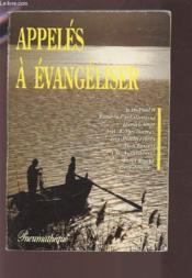 Appeles A Evangeliser - Couverture - Format classique