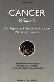 Cancer t.2 ; du diagnostic à l'annonce du cancer - Intérieur - Format classique