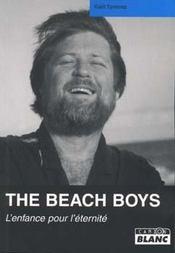 The Beach Boys ; l'enfance pour l'éternité - Intérieur - Format classique