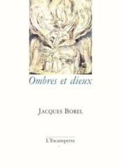 Ombres Et Dieux - Couverture - Format classique