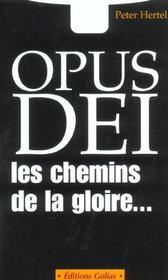 Opus Dei ; Les Chemins De La Gloire - Intérieur - Format classique