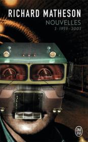 Nouvelles - vol03 - l'integrale - 1959-2003 - Couverture - Format classique