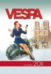L'agenda passion Vespa 2011 - Couverture - Format classique