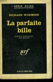 La Parfaite Bille. Collection : Serie Noire N° 782 - Couverture - Format classique