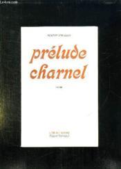 Prelude Charnel. - Couverture - Format classique