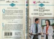 Secrets D'Une Nuit Magique Suivi De : Le Choix D'Un Chirurgien (For Now For Always - A Surgeon'S Search) - Couverture - Format classique