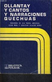 Ollantay Y Cantos Y Narraciones Quechuas - Couverture - Format classique