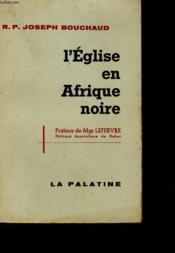 L'Eglise En Afrique Noire - Couverture - Format classique