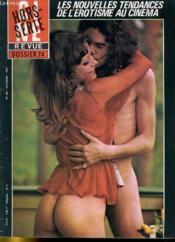 Cine Revue - Tele-Programmes - 54e Annee - N° 46a - Hors-Serie - Les Nouvelles Tendances De L'Erotisme Au Cinema - Couverture - Format classique