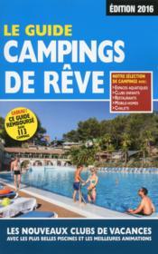 Le guide campings de rêve (édition 2016) - Couverture - Format classique