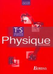 Physique term s prof 02 galile - Couverture - Format classique