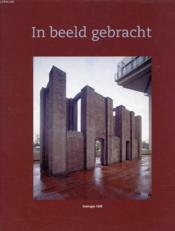 In Beeld Gebracht, Groningen 1998 - Couverture - Format classique