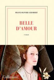 Belle d'amour - Couverture - Format classique