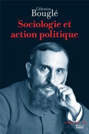 Sociologie et action politique - Couverture - Format classique