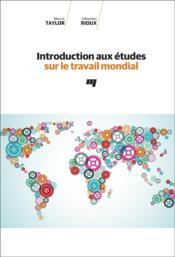 Introduction aux études sur le travail mondial - Couverture - Format classique