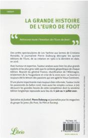 La grande histoire de l'Euro de foot : matchs mythiques, guerre froide et buts en or - 4ème de couverture - Format classique