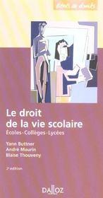 Le Droit De La Vie Scolaire ; Ecoles, Colleges, Lycees - Intérieur - Format classique