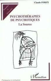 Psychothérapies de psychotiques ; la source - Intérieur - Format classique