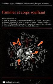 Cahiers critiques de thérapie familiale et de pratiques de réseaux ; familles et corps souffrant - Couverture - Format classique