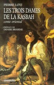 Les trois dames de la kasbah - conte oriental - Couverture - Format classique