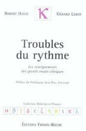 Troubles Du Rythme ; Les Enseignements Des Grands Essais Cliniques - Intérieur - Format classique