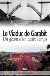 Le viaduc de Garabit - Couverture - Format classique