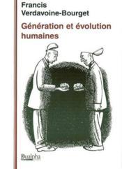 Generation et evolution humaine - Couverture - Format classique