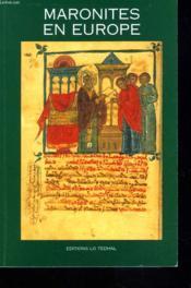 Maronites en europe - Couverture - Format classique