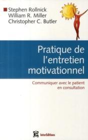 Pratique de l'entretien motivationnel ; communiquer avec le patient en consultation - Couverture - Format classique