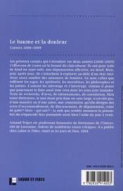 Le baume et la douleur ; carnets 2008/2009 - 4ème de couverture - Format classique