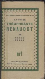 Collection Vies Des Hommes Illustres N° 42. La Vie De Theophraste Renaudot. - Couverture - Format classique